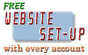 FREE Set-Up -  We build your web site and set up your account on our reliable Web Servers. Click here for details.